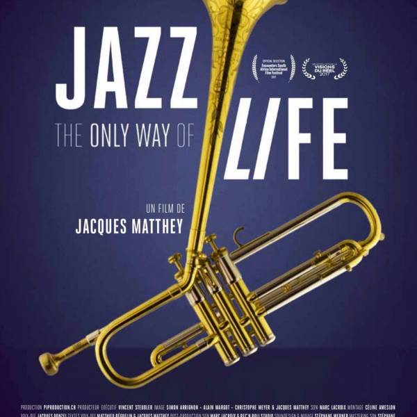 JAZZ, THE ONLY WAY OF LIFE