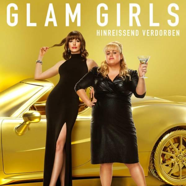 GLAM GIRLS – HINREISSEND VERDORBEN